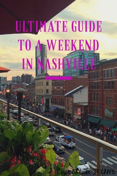 vacation guide to nashville tn